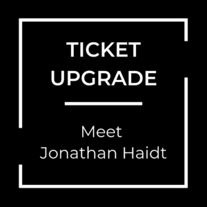 Ticket upgrade: Meet Jonathan Haidt